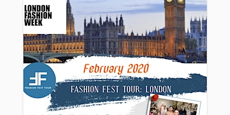 Fashion Fest Tour : London Fashion week  Tickets