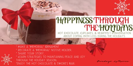 Happiness through the Holidays: Hot Chocolate, Cupcakes &, a Heartfelt Chat tickets