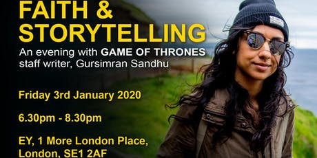 Faith and Storytelling: An evening with Gursimran Sandhu of Game of Thrones tickets