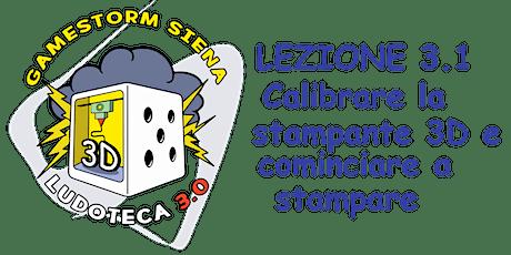 Ludoteca 3.0: Lez 3.1 Calibrare la stampante 3d e  biglietti
