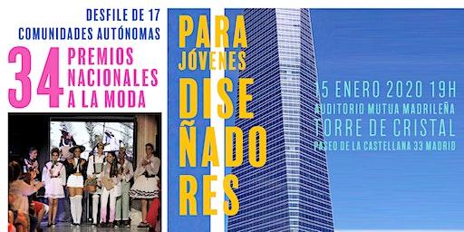 Premios Nacionales a la Moda 34 Edición