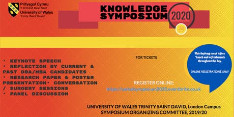 KNOWLEDGE SYMPOSIUM 2020 -UNIVERSITY OF WALES TRINITY SAINT DAVID tickets