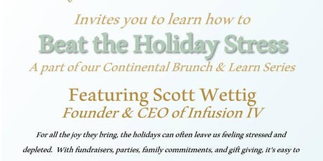 Beat the Holiday Stress! Continental Brunch & Learn tickets