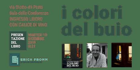 Presentazione del libro I COLORI DEL BUIO di CARLO VANNUCCHI biglietti