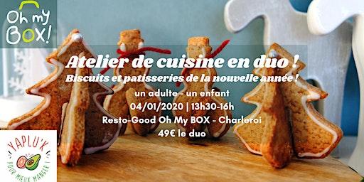 Atelier cuisine en duo ! biscuits et pâtisseries de la nouvelle année !
