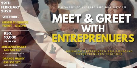 MEET AND GREET WITH ENTREPRENEURS billets