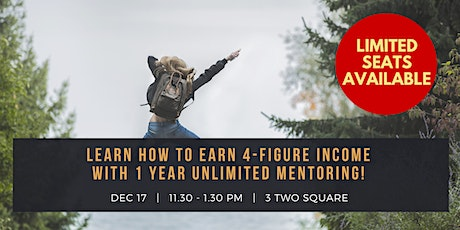 Learn How to Earn 4-Figure Side Income with 1 YEAR UNLIMITED Mentoring! tickets