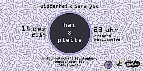 Hai & Pleite Tickets