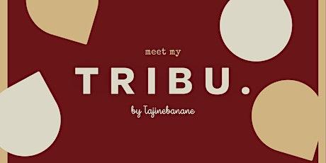 Meet My Tribu. billets