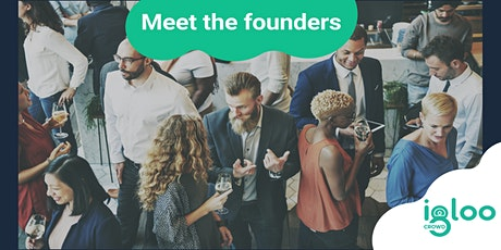 Meet The Founders - Igloo Crowd | Crowdcube Campaign tickets