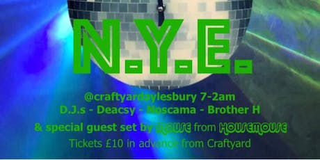Craftyard; New Years Eve Party! tickets