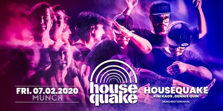 HOUSEQUAKE in MUNCH tickets