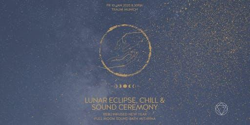 Lunar Eclipse & Chill Ceremony | Reiki infused Sound Healing, Traum München