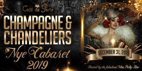 CAFE DE PARIS - NEW YEAR'S EVE 2020 CABARET SHOW - CHAMPAGNE & CHANDELIERS tickets