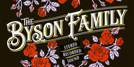 The Byson Family with Support from The Silver Arrow Collective  tickets