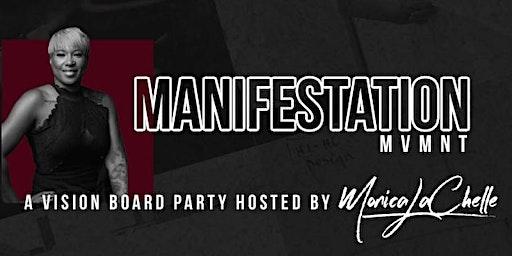 Manifestation MVMNT | NEXT LEVEL Vision Board Party