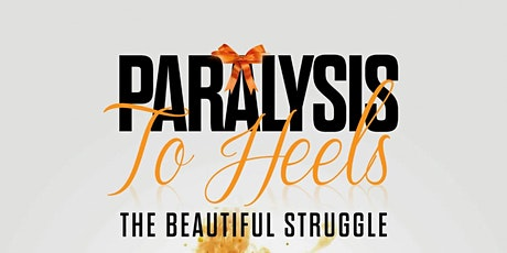 Paralysis To Heels Book Launch  tickets