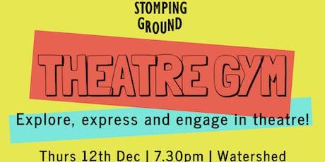 Theatre Gym: Music & Theatre tickets