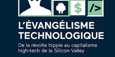 L'évangélisme technologique: moteur du capitalisme de la Silicon Valley billets