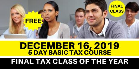 BASIC INCOME TAX COURSE - DECEMBER 16, 2019 / 5 DAYS tickets