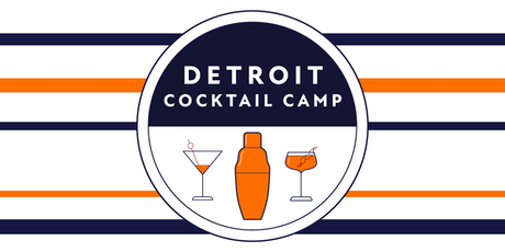 Detroit Cocktail Camp: The Flip & The Fizz, 2nd seating billets