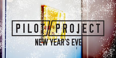 Pilot Project's NYE Party tickets
