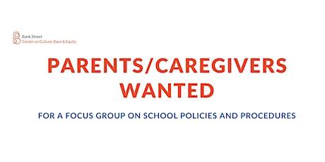 Parent/Caregiver Focus Group on McKinney Policies and Procedures tickets