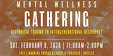 Mental Wellness Gathering- Historical Trauma to Intergenerational Resilience tickets