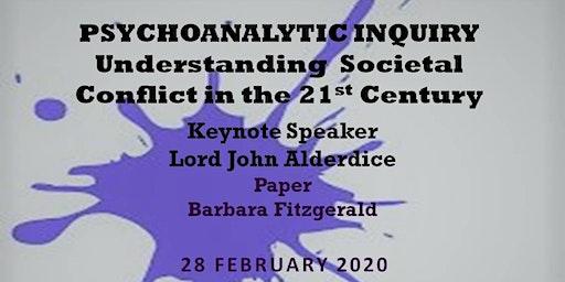 Psychoanalytic Inquiry: Understanding Societal Conflict in the 21st Century