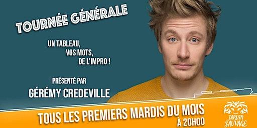 Tournée Générale de Gérémy Crédeville
