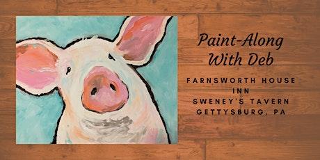 This Little Piggie Paint-Along - Farnsworth House Inn Tavern tickets