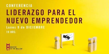 Conferencia: Liderazgo para el Nuevo Emprendedor boletos
