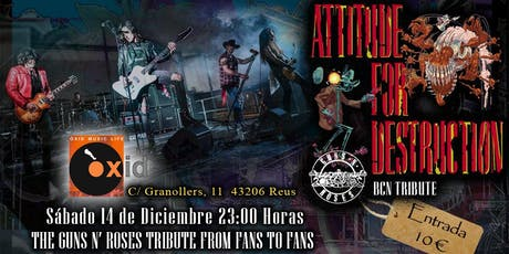 Attitude For Destruction BCN - Guns N' Roses Tribute en Reus entradas