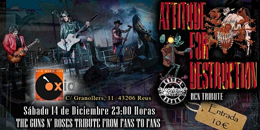 Attitude For Destruction BCN - Guns N' Roses Tribute en Reus