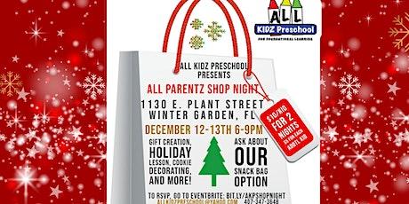 """All Parentz Shop Night"" Hosted by All Kidz Preschool tickets"