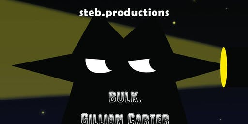 BULK. / Gillian Carter / For Your Health / Barkers @Blasted