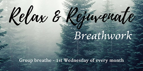 Relax & Rejuvenate Breathwork - 1st Wednesday tickets
