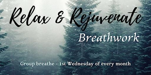 Relax & Rejuvenate Breathwork - 1st Wednesday