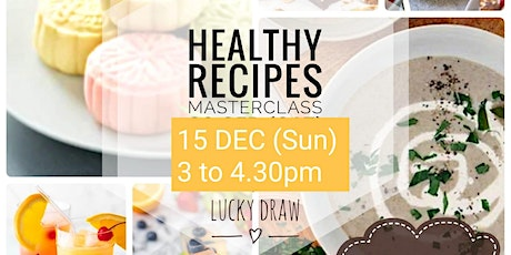 Healthy Recipe Masterclass tickets