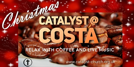 Christmas Catalyst @ Costa tickets