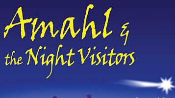 """Amahl and the Night Visitors"""