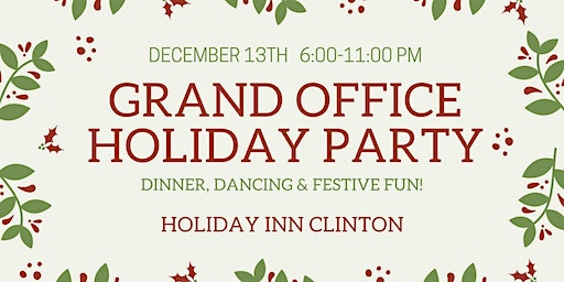 Grand Office Holiday Party