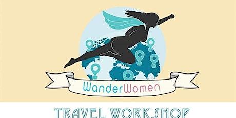 Wander Women Travel Workshop - Los Angeles tickets