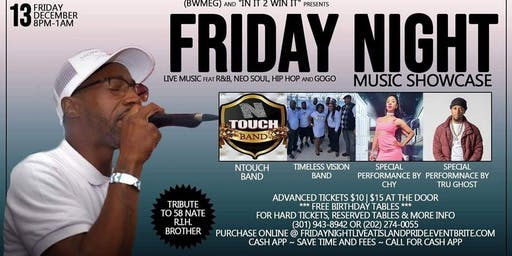 """(BWMEG) presents Friday Night Live Music Showcase @ Island Pride Oasis feat: N-Touch Band & Timeless Vision Band & Solo Artist """"CHY"""" and """"TRU GHOST"""" & Ro The Deejay!"""