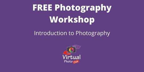 Free Introduction to Photography Workshop tickets