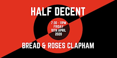 Half Decent Live At The Bread & Roses [Live Rap/ HipHop Event] tickets