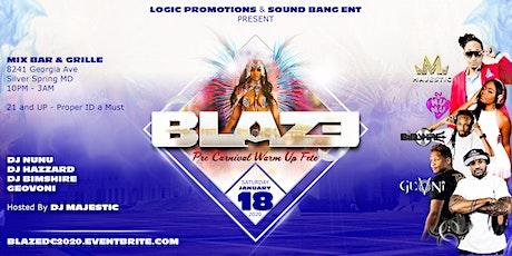 Blaze Pre Carnival Warm Up Fete tickets