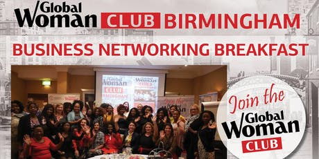 GLOBAL WOMAN CLUB BIRMINGHAM: BUSINESS NETWORKING BREAKFAST - MARCH tickets