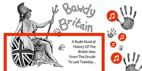 Bawdy Britain : A Rude Musical History tickets