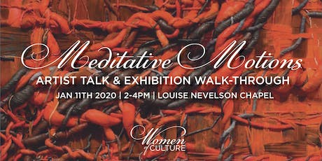 Meditative Motions: Exhibition Viewing & Artist Talk tickets